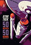 Star Trek 50 Artists 50 Years
