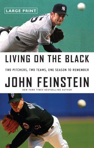 Living on the Black: Two Pitchers, Two Teams, One Season to Remember by Christopher Brookmyre (2008-05-01)