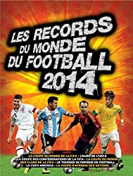 Les records du monde du football 2014