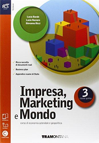 Impresa marketing e mondo. Extrakit-Openbook. Per le Scuole superiori. Con e-book. Con espansione online: 3