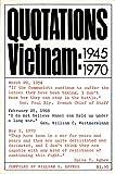 Quotations Vietnam: 1945-1970