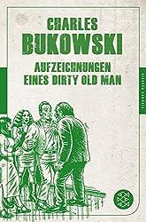 Aufzeichnungen eines Dirty Old Man (Fischer Klassik)
