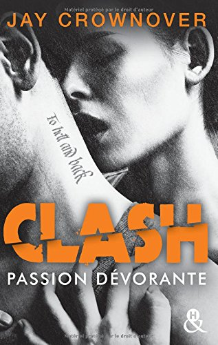 Clash T3 : Passion dévorante: la suite du spin-off de Marked Men