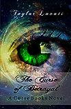 The Curse of Betrayal (A Curse Books Book 2)