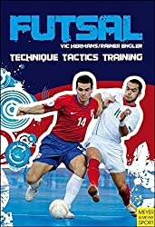 Futsal: Technique, Tactics, Training