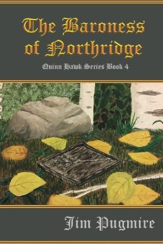 The Baroness of Northridge: Volume 4 (Quinn Hawk