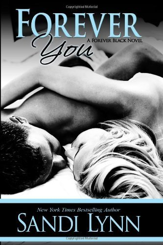 [Forever You] (By: Sandi Lynn) [published: June, 2013]