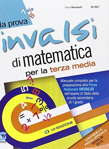 La prova INVALSI di matematica. Con espansione online. Per la Scuola media
