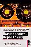 Grundrechte-Report 1998: Zur Lage der Bürger- und Menschenrechte in Deutschland. Ein Projekt der Humanistischen Union, der Gustav ... kritischer Juragruppen (rororo aktuell)