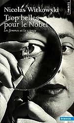 Trop belles pour le Nobel : Les femmes et la science