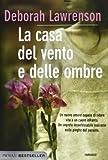 La casa del vento e delle ombre (Bestseller) di Lawrenson, Deborah (2013) Tapa blanda