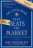 The Little Book That Still Beats the Market (Little Books. Big Profits)