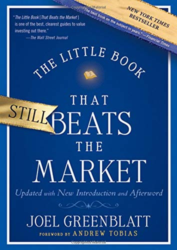 The Little Book That Still Beats the Market: Your Safe Haven in Good Times or Bad (Little Books. Big Profits) por Joel Greenblatt