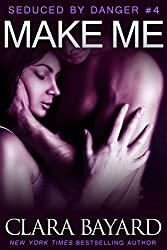Make Me (Seduced by Danger Book 4) (English Edition)