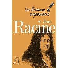 Jean Racine (Les écrivains vagabondent) (French Edition)