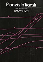 Planets in Transit: Life Cycles for Living (The Planet Series) by Robert Hand (1980-06-02)