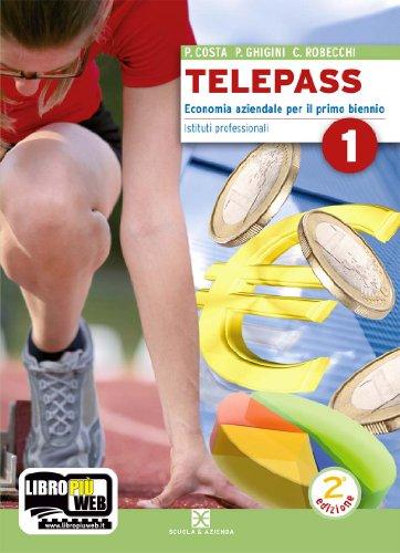 Telepass. Con espansione online. Per gli Ist. professionali: 1