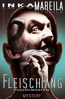 Fleischfang: Cassiopeiapress Thriller/ Edition Bärenklau von [Mareila, Inka]