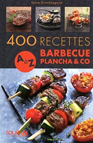 400 recettes A à Z Barbecue