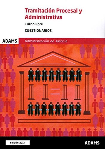 Cuestionarios Tramitación Procesal y Administrativa, turno libre por Obra colectiva