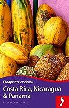 Costa Rica, Nicaragua & Panama (Footprint Handbook)