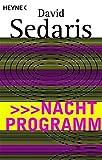 Nachtprogramm - David Sedaris