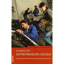 L'Audace des Entrepreneurs Sociaux : Concilier efficacité économique et innovation sociale