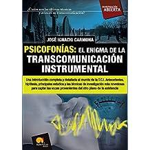 Psicofonias: El Enigma de la Transcomunicacion Instrumental: (Versión sin solapas)