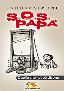 Sos Papà (Bambini e genitori) di [Simone, Sandro]