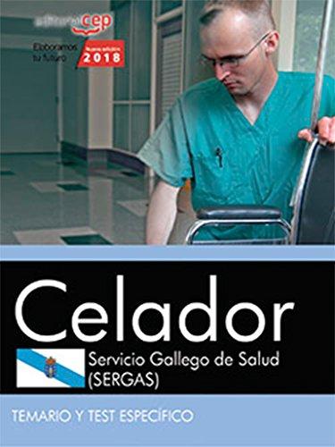 Celador. Servicio Gallego de Salud (SERGAS). Temario y test específico por Editorial Cep