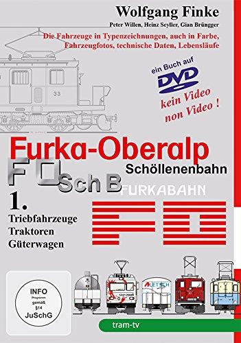 Furka-Oberalp Schöllenenbahn Teil 1 - Triebfahrzeuge, Traktoren und Güterwagen