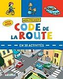 Mon premier Code de la route en 30 activités