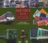 Métro - Une histoire, un avenir