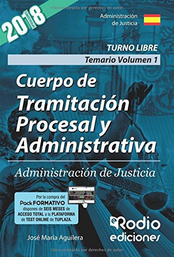 Cuerpo de Tramitacion Procesal y Administrativa de la Administracion de Justicia. Temario. Volumen 1