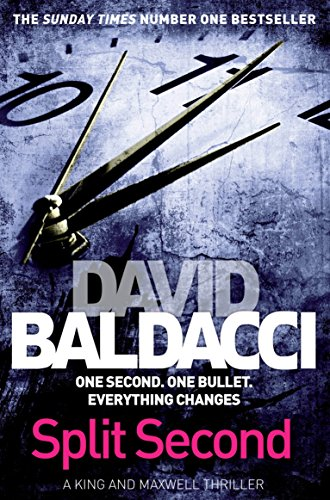 Split Second (King and Maxwell) por David Baldacci
