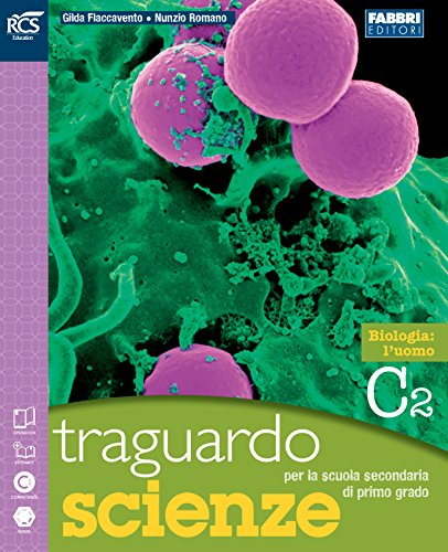 Traguardo scienze. Vol. D. Extrakit. Per la Scuola media. Con espansione online