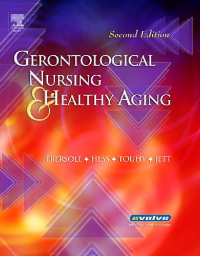 Gerontological Nursing and Healthy Aging by Priscilla Ebersole RN PhD FAAN (2005-05-23)