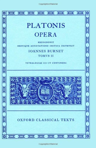 2: Plato Opera Vol. II: (Par., Phil., Symp., Phdr.; Alc. I, II, Hipp., Am.): (Par., Phil., Symp., Phdr., Alc.I, II, Hipp., Am.) Vol 2 (Oxford Classical Texts)