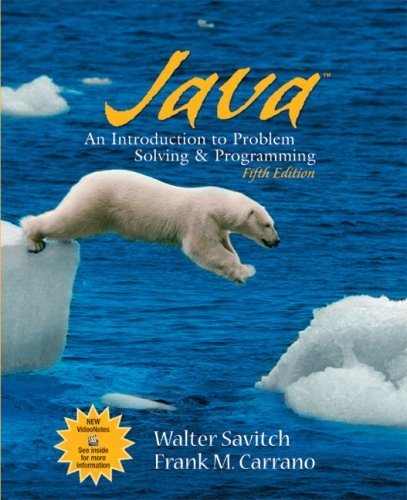 Java: Introduction to Problem Solving and Programming (5th Sampling Edition) by Walter Savitch (2007) Paperback