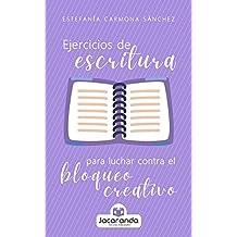 Ejercicios de escritura para luchar contra el bloqueo creativo