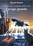 L'orage gronde: Honor Harrington, T13