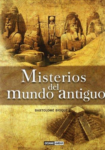 Misterios del Mundo Antiguo (Ilustrados)