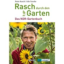 Rasch durch den Garten: Das NDR Gartenbuch