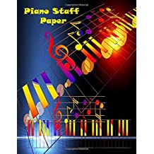 Piano Staff Paper: Blank Sheet Music For Piano-Music Staff Paper,Treble Clef And Bass Clef Empty 12 Staff