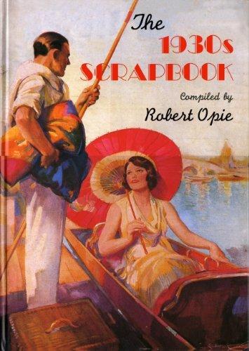 1930s Scrapbook by Robert Opie (2006-11-06)