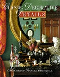Classic Decorative Details by H Spencer Churchill (1994-10-01)