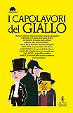 I capolavori del giallo (eNewton Classici) (Italian Edition)