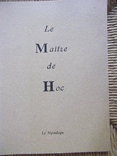 Le Maître de Hoc par Une aquarelle de Henri Michaux (Broché)