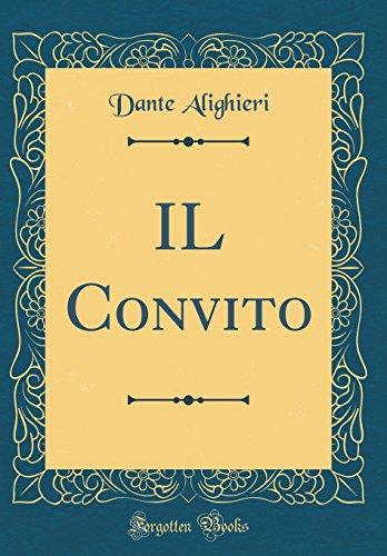 IL Convito (Classic Reprint)