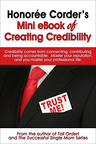 Honorée Corder Mini eBook of Creating Credibility (English Edition ...